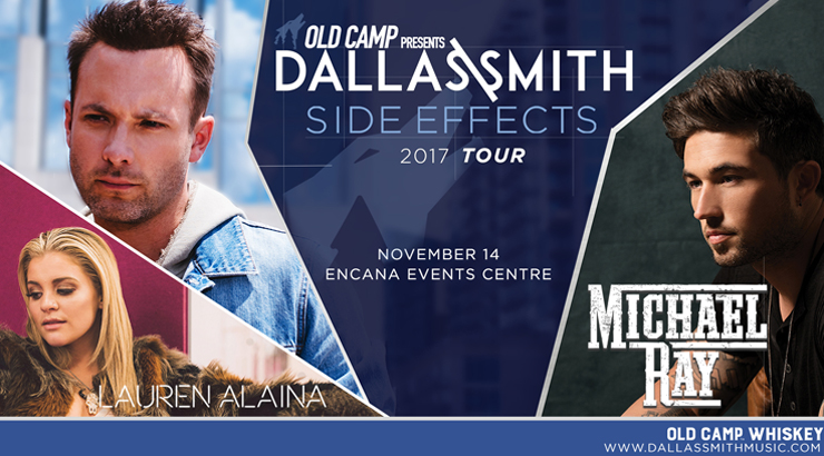 Dallas Smith – Side Effects Tour with Special Guests Michael Ray & Lauren Alaina