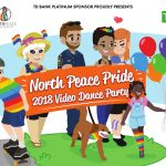 North Peace Pride Video Dance Party