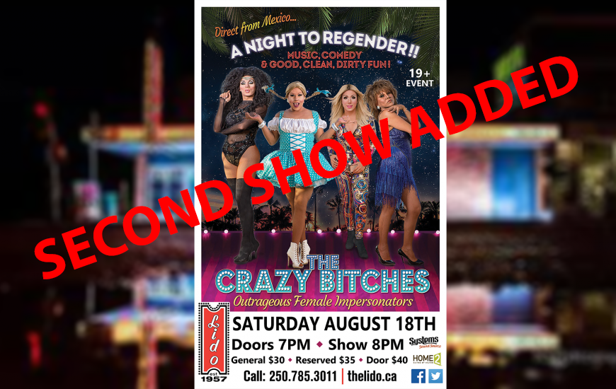 Second Show Added – Crazy Bitches